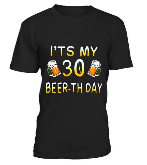"# Its My 30 Beerth Day Funny 30th Birthday T Shirt .  Special Offer, not available in shops      Comes in a variety of styles and colours      Buy yours now before it is too late!      Secured payment via Visa / Mastercard / Amex / PayPal      How to place an order            Choose the model from the drop-down menu      Click on ""Buy it now""      Choose the size and the quantity      Add your delivery address and bank details      And that's it!      Tags: Its your 30 year birthday the best…"