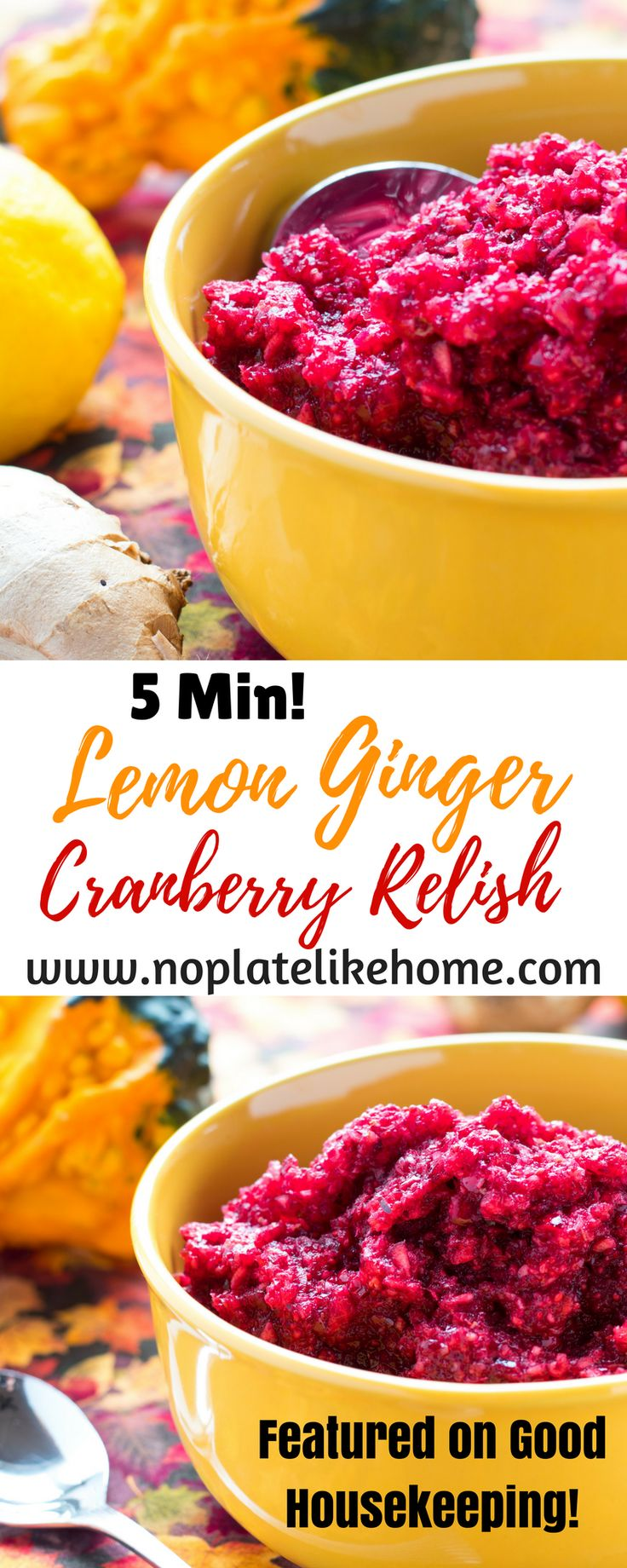 Featured in Good Housekeeping!  Lemon Ginger Cranberry relish is tart but, not too sweet and tastes great with Thanksgiving turkey. It is made with fresh Ocean Spray cranberries, pineapple juice, grated ginger, lemon zest, cloves and sugar. It only takes minutes to make with a food processor and freezes well. Why buy canned cranberry sauce? Pin for Thanksgiving! #cranberryrelish #foodie #yummy