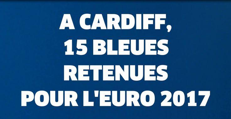 [OL - Paris Saint-Germain] Finale de la Ligue des Champions féminine - Jeudi 1er juin à 20H45 ➡️ A Cardiff, 15 Bleues retenues pour l'Euro 2017 !