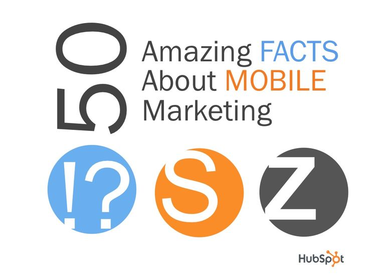 50-mobilefactsdeck62812 by HubSpot All-in-one Marketing Software via Slideshare