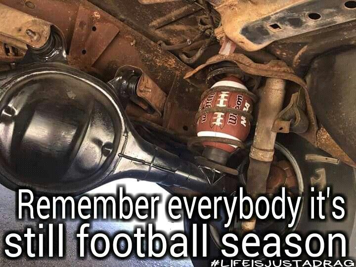 b581faa29bc123f805c893b4fe42cf25 football season car memes 76 best drag racing and car memes images on pinterest car memes