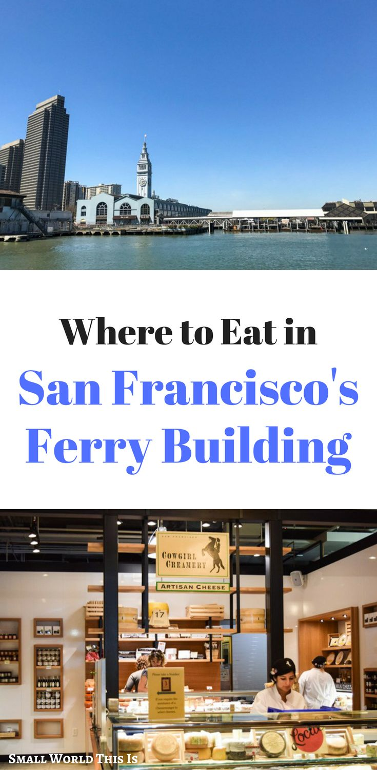 Where to eat in San Francisco's Ferry Building, including where to get the best summer shrimp rolls | san francisco food | san francisco guide | san francisco