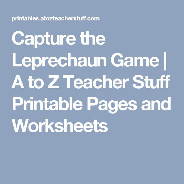Capture the Leprechaun Game  |  A to Z Teacher Stuff Printable Pages and Worksheets