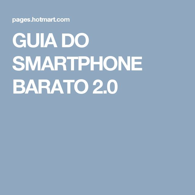 GUIA DO SMARTPHONE BARATO 2.0