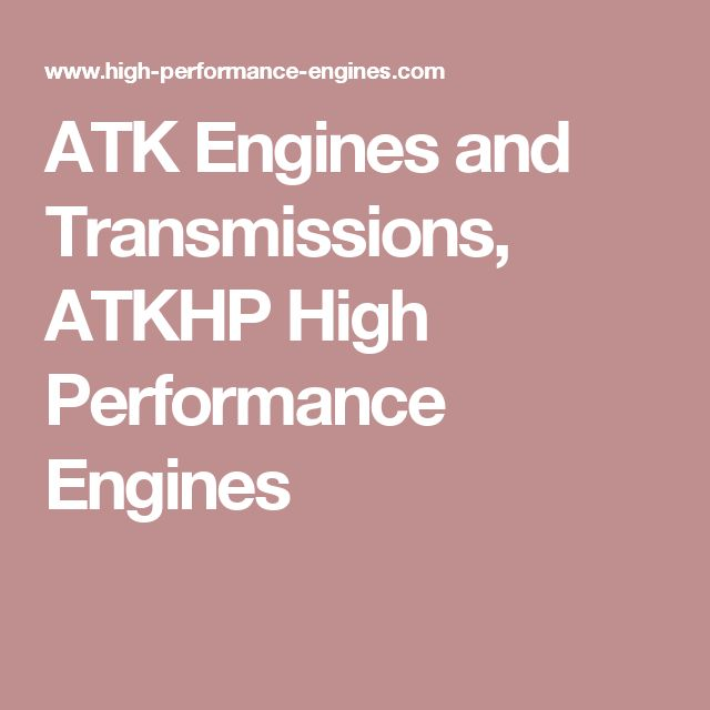 ATK Engines and Transmissions, ATKHP High Performance Engines