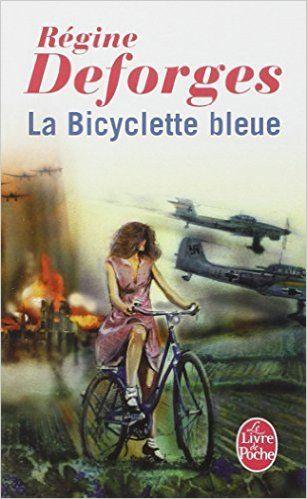 BICYCLETTE BLEUE T01 (LA): Amazon.ca: RÉGINE DEFORGES: Books