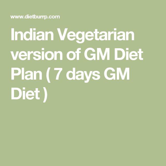 Indian Vegetarian version of GM Diet Plan ( 7 days GM Diet )