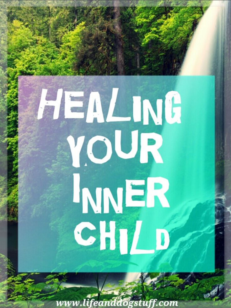 Healing Your Inner Child. #blogger #blog