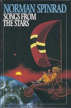 SONGS FROM THE STARS, Spinrad, Norman