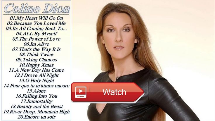 Top Celine Dion Greatest Hits Playlist Cover Tracks  Top Celine Dion Greatest Hits Playlist Cover Tracks