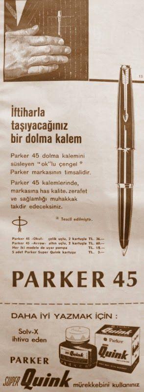 OĞUZ TOPOĞLU : parker 45 dolma kalem 1967 nostaljik eski reklamla...