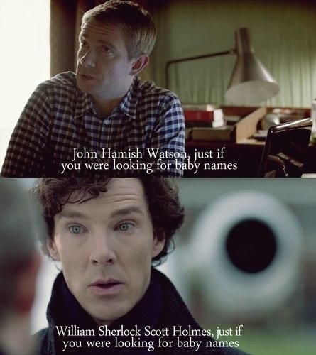 John Hamish Watson & William Sherlock Scott Holmes, just if you were looking for baby names...