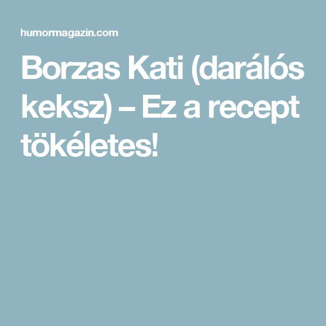 Borzas Kati (darálós keksz) – Ez a recept tökéletes!