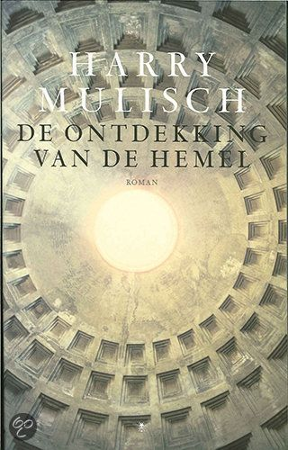 De Ontdekking Van De Hemel (The Discovery of Heaven) by Harry Mulish
