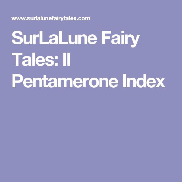 SurLaLune Fairy Tales:  Il Pentamerone Index