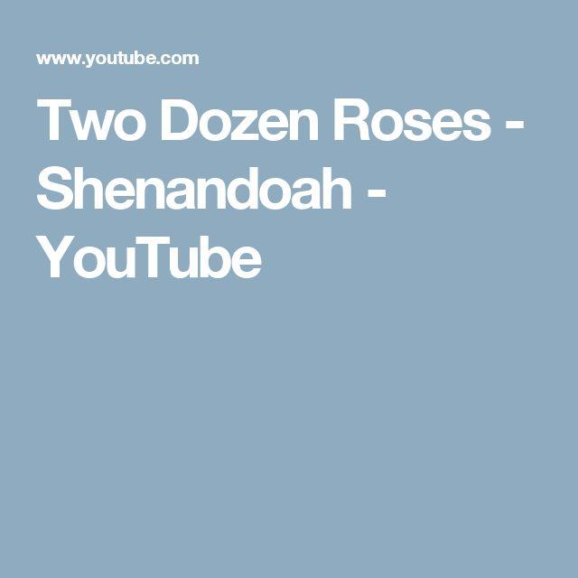 Two Dozen Roses - Shenandoah - YouTube