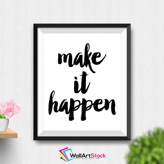 Printable Make It Happen Wall Art Inspirational Quote Cute Office Decor Motivational Quote Office Art Printable Home Decor (Stck50) by WallArtStock