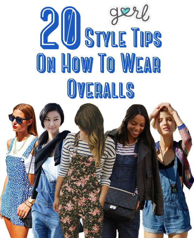 20 Style Tips On How To Wear Overalls