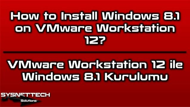 How to Install Windows 8/8.1 on VMware Workstation and VMware Player?   VMware Workstation ✅
