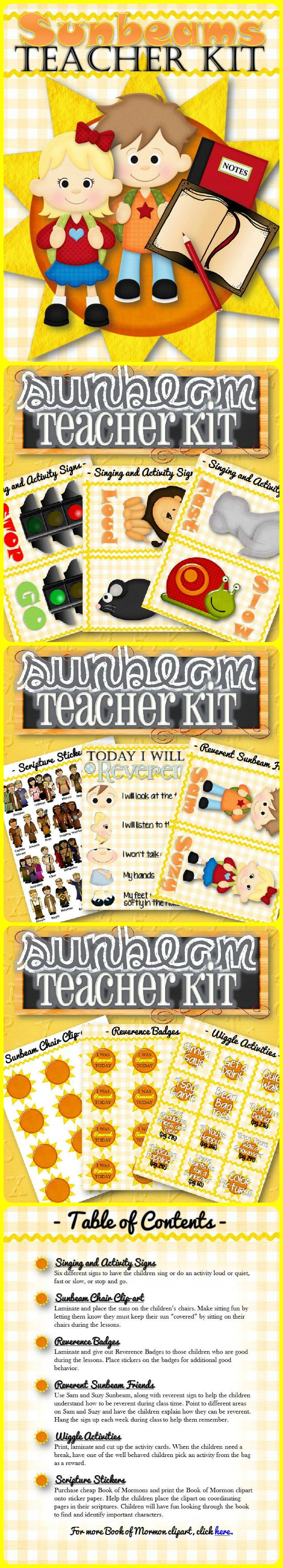 The perfect kit to make teaching little LDS Sunbeams and young children simple and fun! The activities, rewards, teaching ideas, and games will help make the transition from Nursery to Primary a little easier and more fun for both the child and the teacher. Items include Singing and Activity Signs, Sunbeam Chair Clip-art, Reverence Badges, Reverent Sunbeam Friends, Today I Will be Reverent Sign, Wiggle Activities and Scripture Stickers! FREEBIE INCLUDED