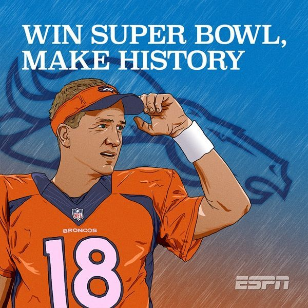 2014 NFL Playoff Denver Broncos With Peyton Manning: Win Super Bowl, Make History. Can They Do It?! It's All Up To Quarterback Peyton Manning Number 18.