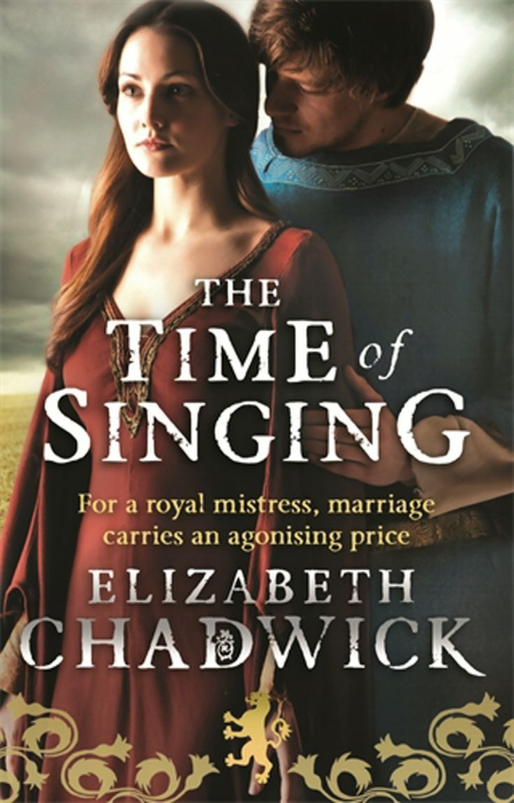 Elizabeth Chadwick - The Time of Singing