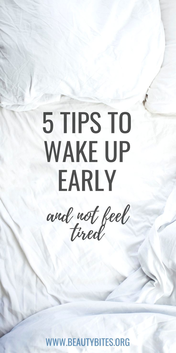 How To Wake Up Early: 5 Tips That Actually Work Le…