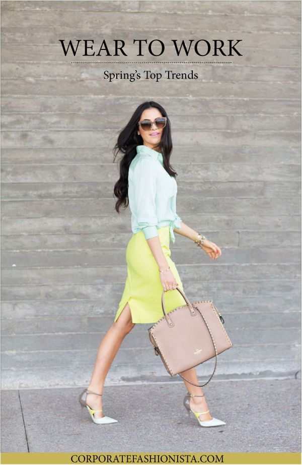 Wear To Work: Spring's Top Trends