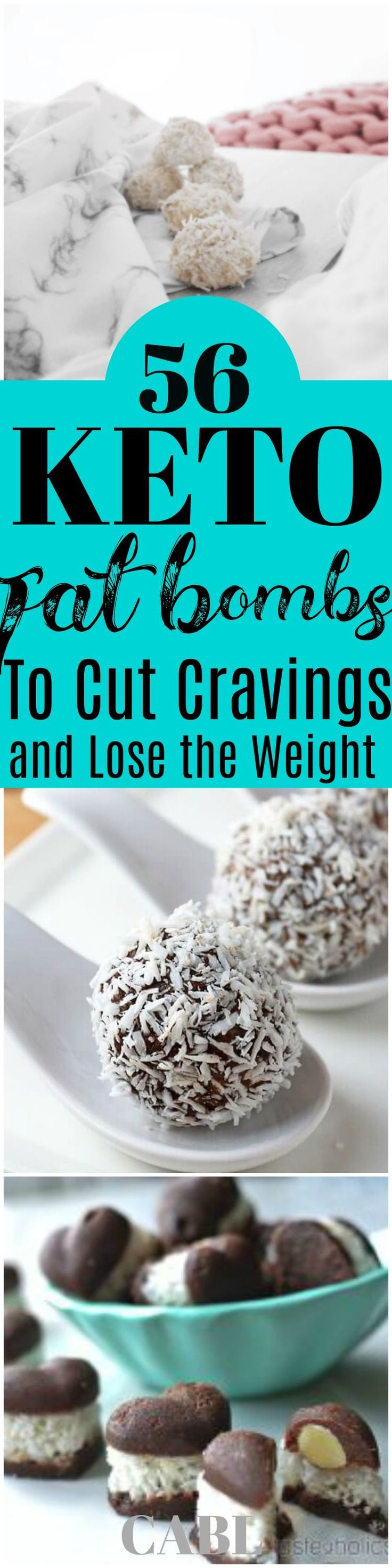 56 Fat Bombs To Cut The Cravings and Lose The Weight #keto #ketogenic #lowcarb #fatbombs