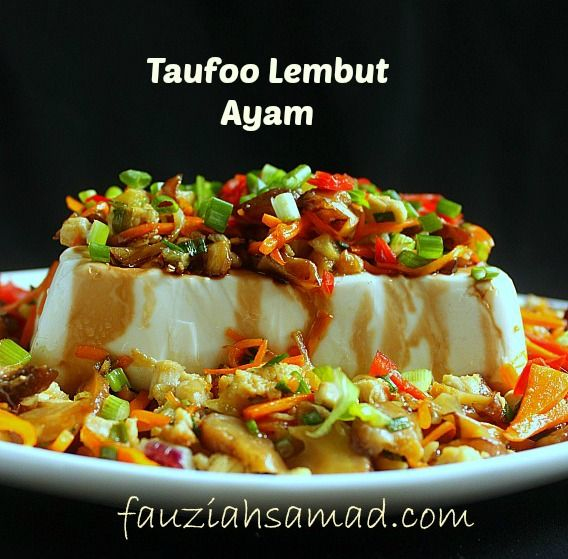 FauziahSamad.com: SOFT TAUFOO MAKANAN BERPROTEIN TINGGI