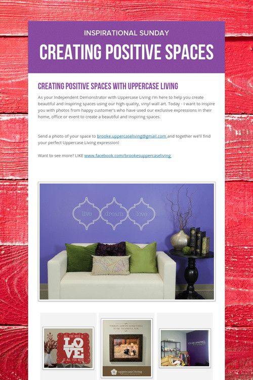 Let me help you create beautiful and inspiring spaces in your home or office..   Create a positive space with https://brookebeney.uppercaseliving.net