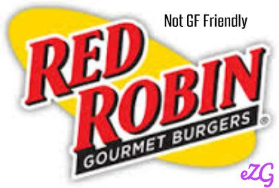 I am so upset with the Red Robin Restaurant Chain that I have to share my experience with you. It is not gluten-free friendly. http://ezglutenfreelife.blogspot.com/2015/02/red-robin-restaurant.html