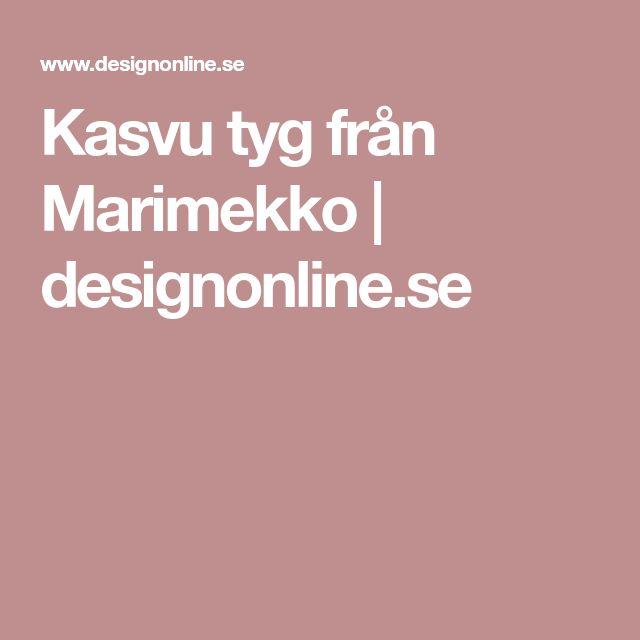 Kasvu tyg från Marimekko | designonline.se