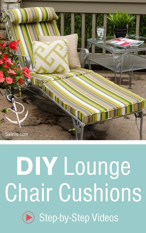 Phenomenal How To Make Lounge Chair Cushions Video Sewing Outdoor Download Free Architecture Designs Xoliawazosbritishbridgeorg
