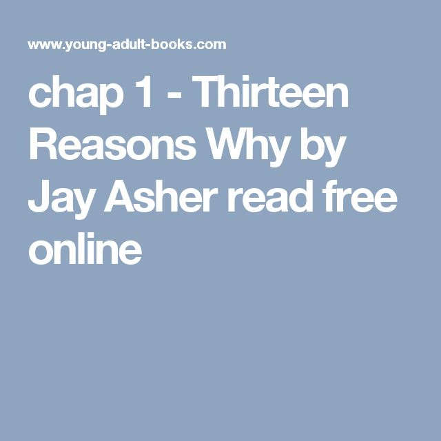 chap 1 - Thirteen Reasons Why by Jay Asher read free online