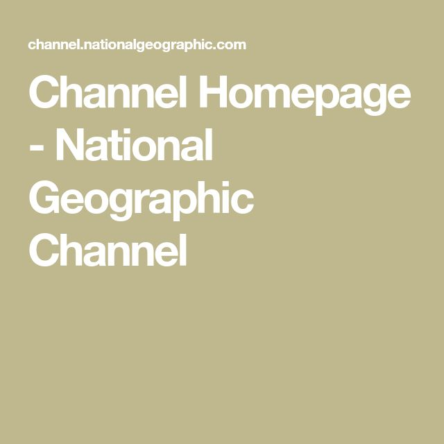 Channel Homepage - National Geographic Channel
