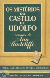 Livro : Os Mistérios do Castelo de Udolfo - Ann Radcliffe - Romano Torres