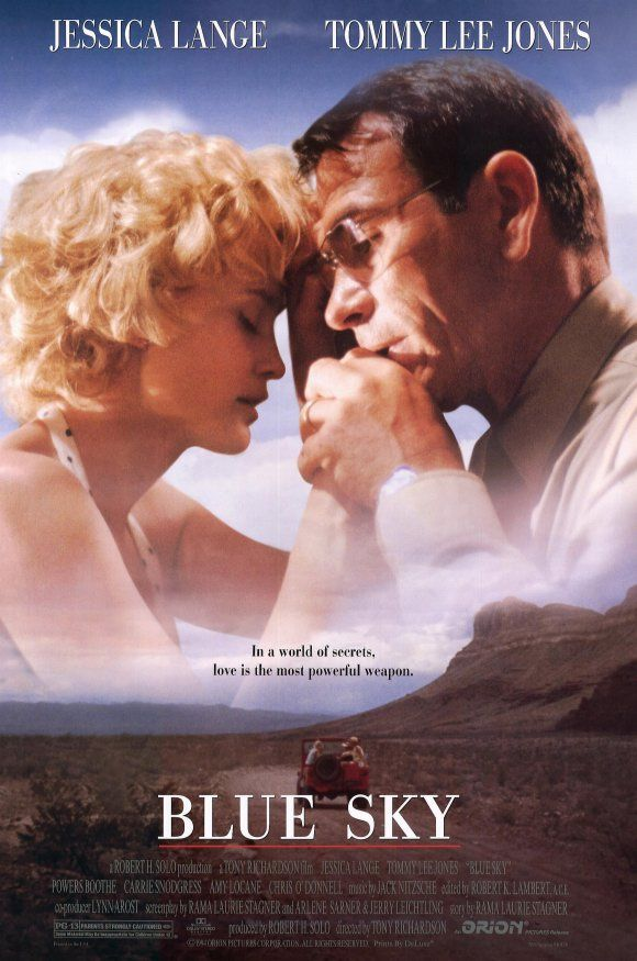 Blue Sky , starring Jessica Lange, Tommy Lee Jones, Powers Boothe, Carrie Snodgress. Hank Marshall is a tough, square-jawed, straitlaced Army engineer and nuclear science expert, assigned... #Drama #Romance