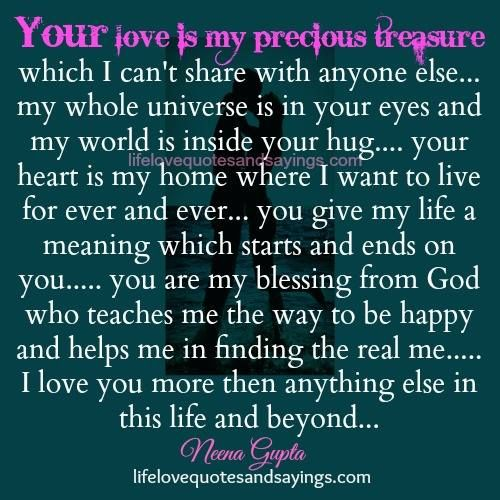 You Mean The Whole World To Me Quotes: Â Your Love Is My Precious Treasure Which I Canâ T Share