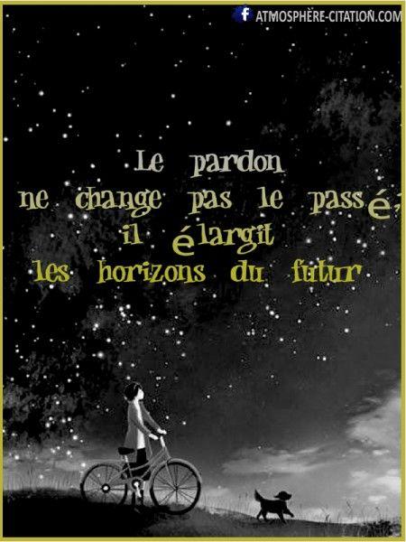 le pardon ~ citation français ~