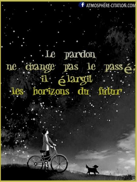 le pardon ~ citation français ~