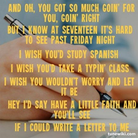 Letter To Me ~ Brad Paisley | Country Music Quotes | Pinterest