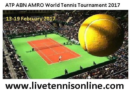 ATP ABN AMRO World Tennis Tournament live  http://www.livetennisonline.com/Article/3049/Live-ATP-ABN-AMRO-World-Tennis-Tournament-2017--Online/