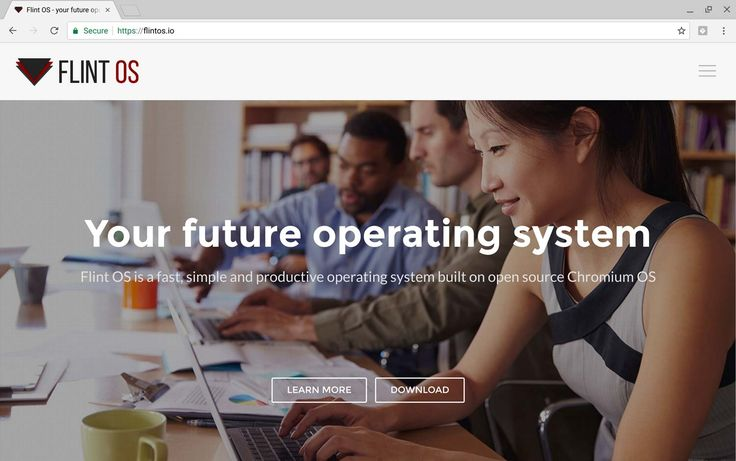 Flint OS is a fast, simple, secure and productive operating system, powered by the open source Chromium OS.