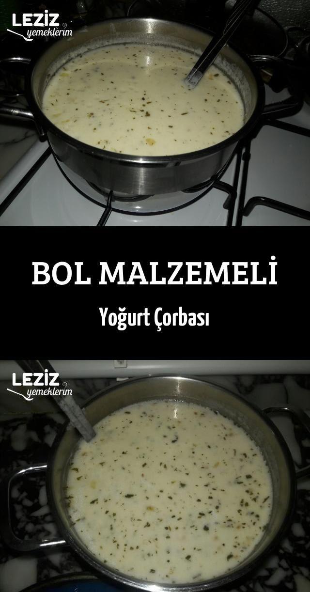 Bol Malzemeli Yogurt Corbasi Leziz Yemeklerim Yemek Tarifi Yemek Leziz Yemek Yemek Tarifleri