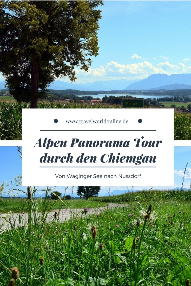Alpen Panorama Tour durch den Chiemgau vom Waginger See nach Nussdorf - 23 km für Genussfahrer, Motorradfahrer und Radler.