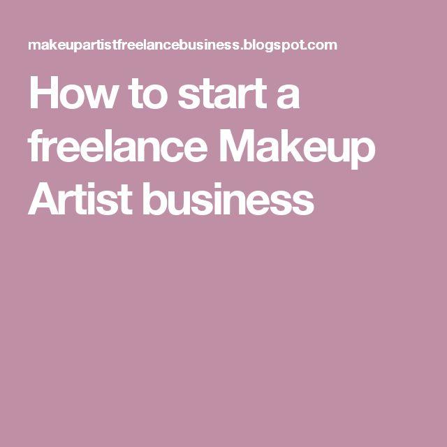 How to start a freelance Makeup Artist business
