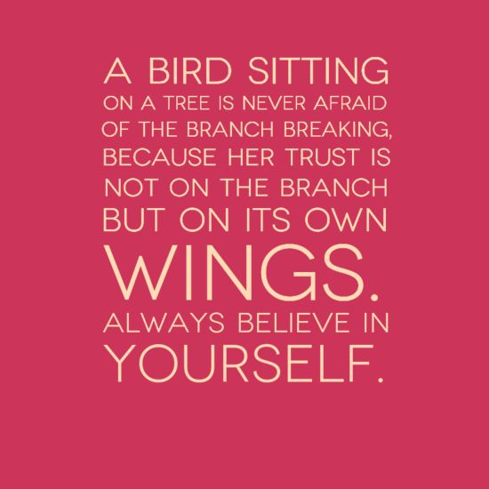 """Trust In Business Quotes: In-your-face Poster """"A Bird Sitting On A Tree Is Never"""