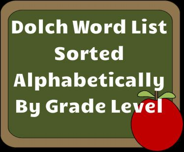 Dolch word list sorted alphabetically by grade level!