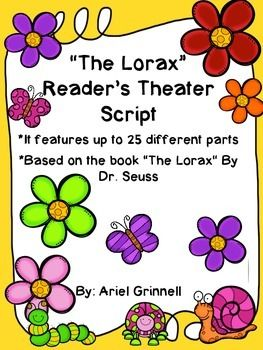 """This is is a fantastic reader's theather script based on """"The Lorax"""" by Dr. Seuss. It would be the perfect addition to any classroom! I used it during our Earth Day unit and my students loved it! It can have up to 25 different parts."""